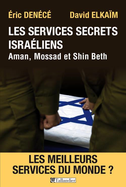 LES SERVICES SECRETS ISRAELIENS AMAN MOSSAD ET SHIN BETH