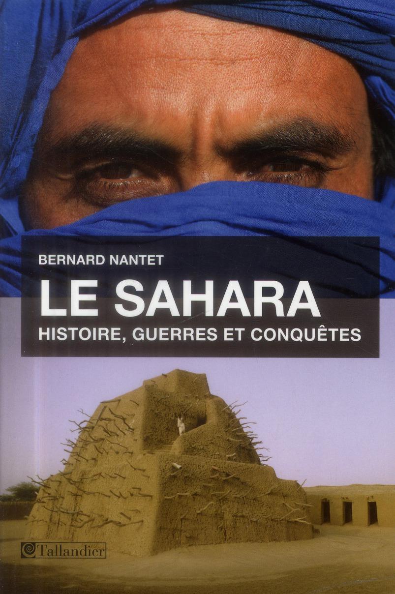 LE SAHARA HISTOIRE GUERRES ET CONQUETES