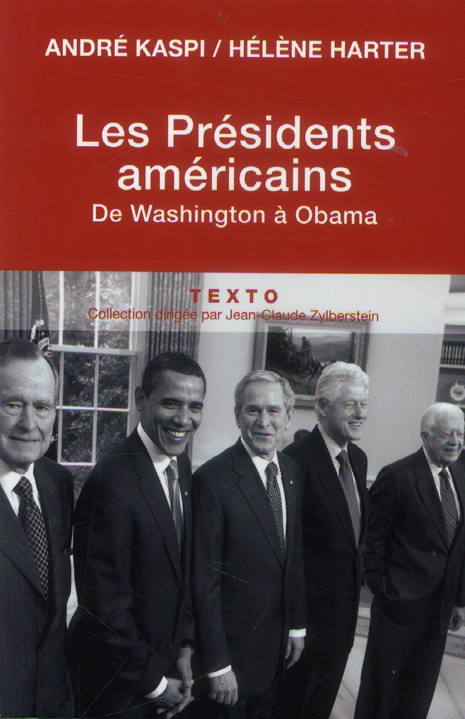 LES PRESIDENTS AMERICAINS DE WASHINGTON A OBAMA