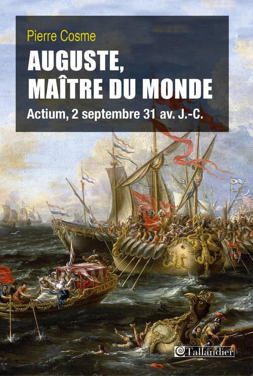 AUGUSTE MAITRE DU MONDE ACTIUM 2 SEPTEMBRE 31 AVANT JC