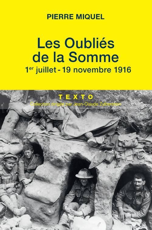 LES OUBLIES DE LA SOMME 1ER JUILLET- 19 NOVEMBRE 1916