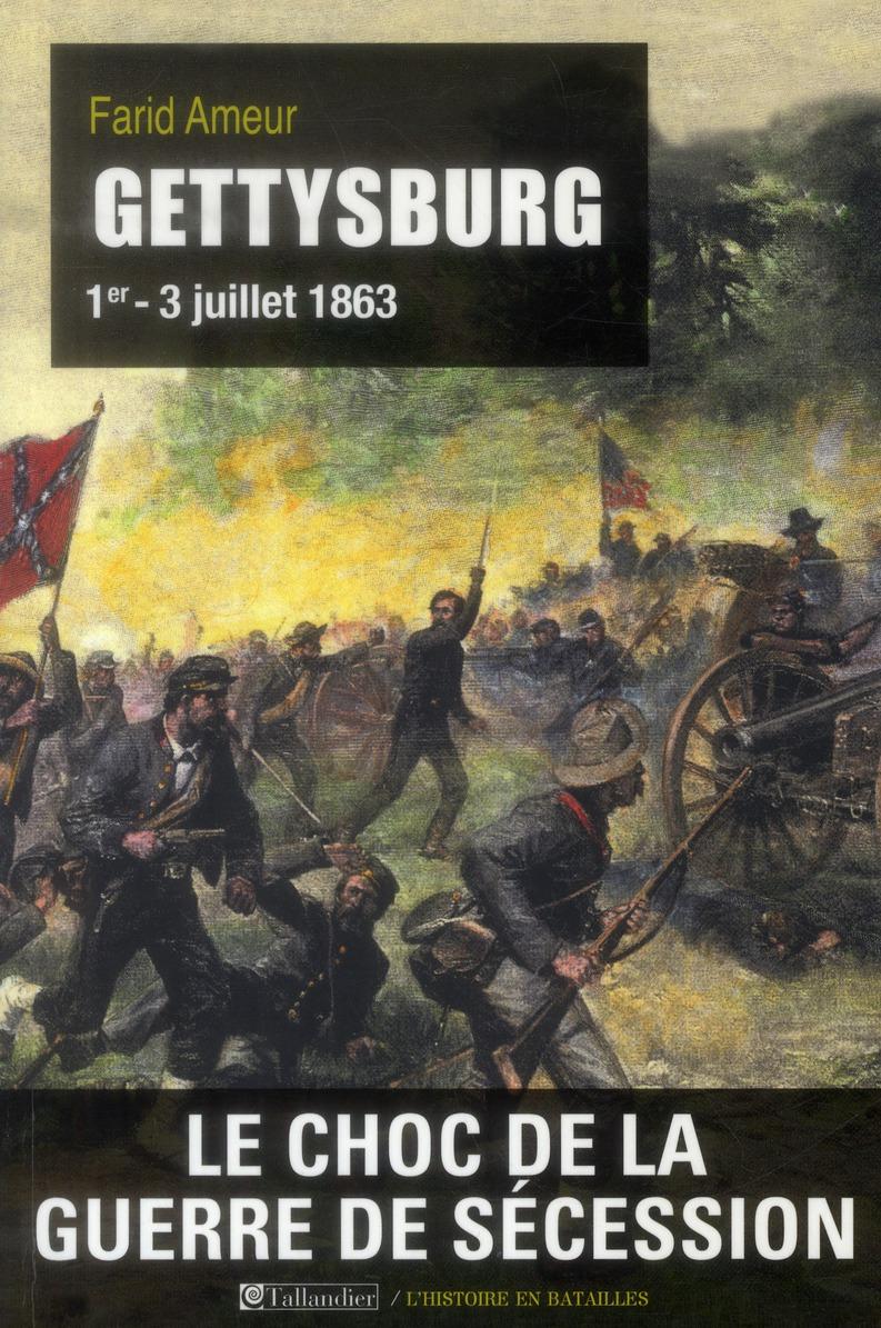 GETTYSBURG 1ER-3 JUILLET 1863