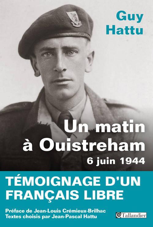 UN MATIN A OUISTREHAM 6 JUIN 1944