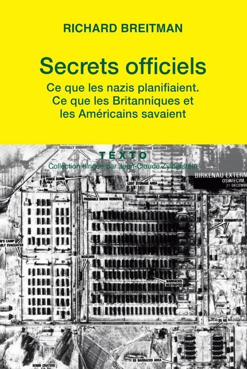 SECRETS OFFICIELS CE QUE LES NAZIS PLANIFIAIENT CE QUE LES BRITANNIQUES ET LES A