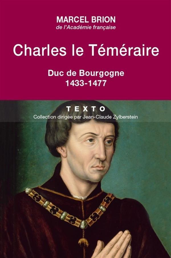 CHARLES LE TEMERAIRE DUC DE BOURGOGNE 1433-1477
