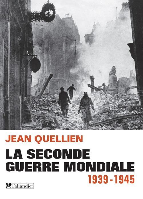 LA SECONDE GUERRE MONDIALE1939-1945