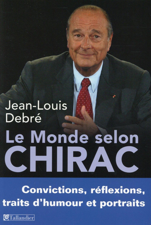 LE MONDE SELON CHIRAC