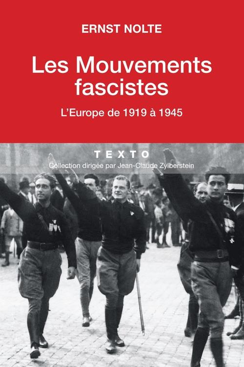 LES MOUVEMENTS FASCISTES L EUROPE DE 1919 A 1945