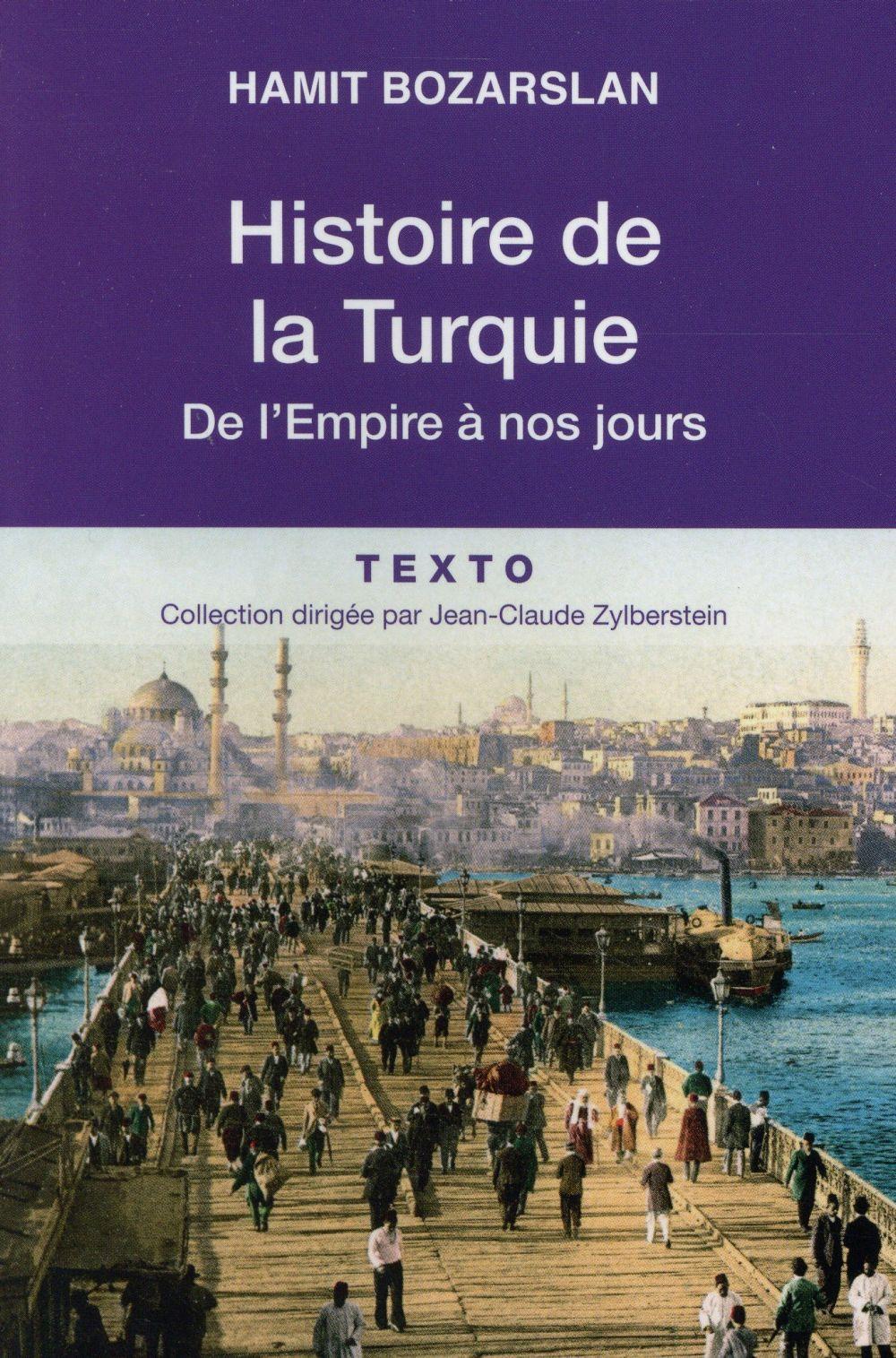 HISTOIRE DE LA TURQUIE DE L EMPIRE A NOS JOURS