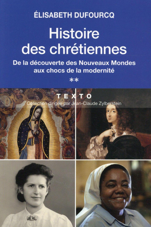 HISTOIRE DES CHRETIENNES T2