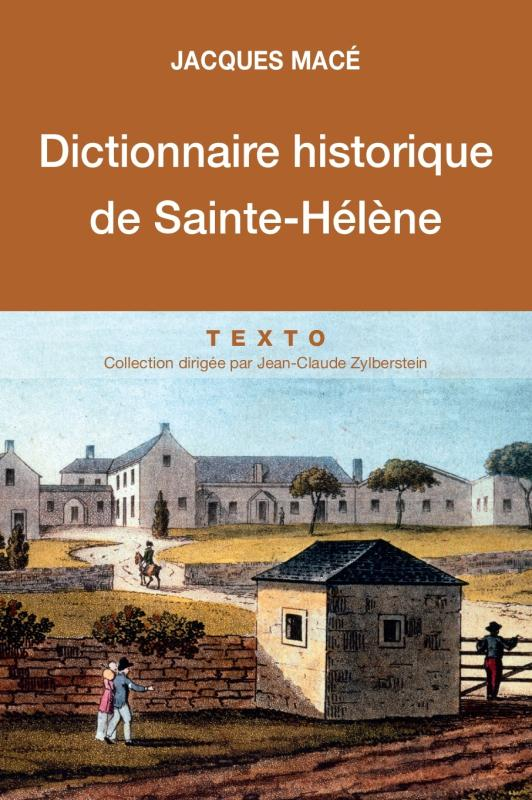 DICTIONNAIRE HISTORIQUE DE SAINTE-HELENE