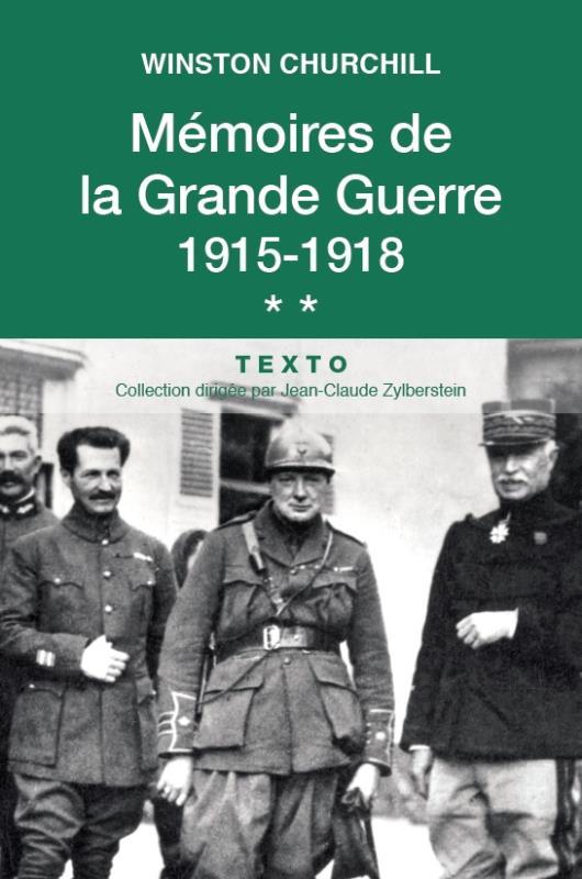 MEMOIRES DE LA GRANDE GUERRE 1915 1918