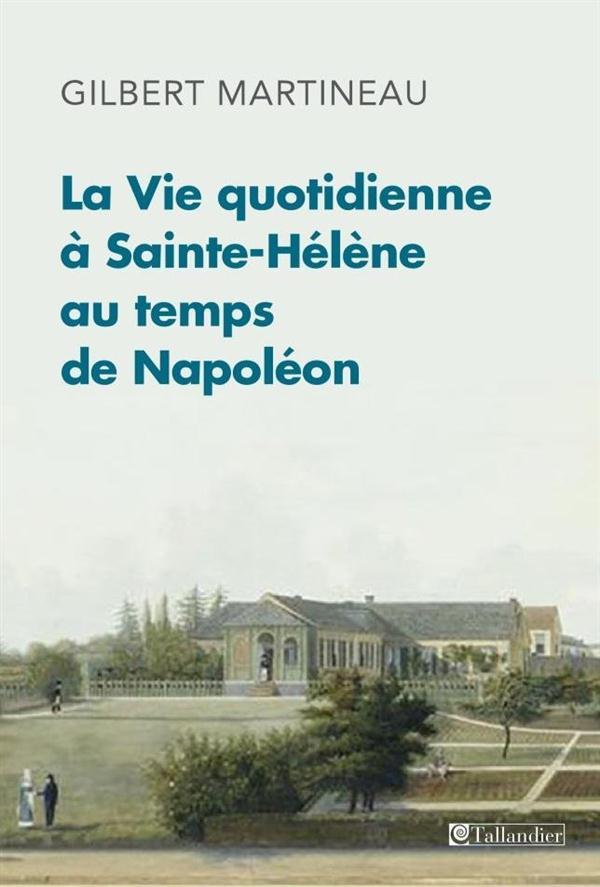 NAPOLEON A SAINTE-HELENE - 1815-1821