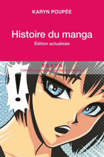 HISTOIRE DU MANGA LE MIROIR DE LA SOCIETE JAPONAISE