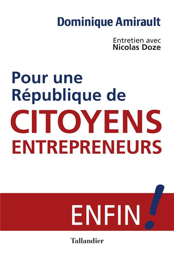 POUR UNE REPUBLIQUE DE CITOYENS-ENTREPRENEURS