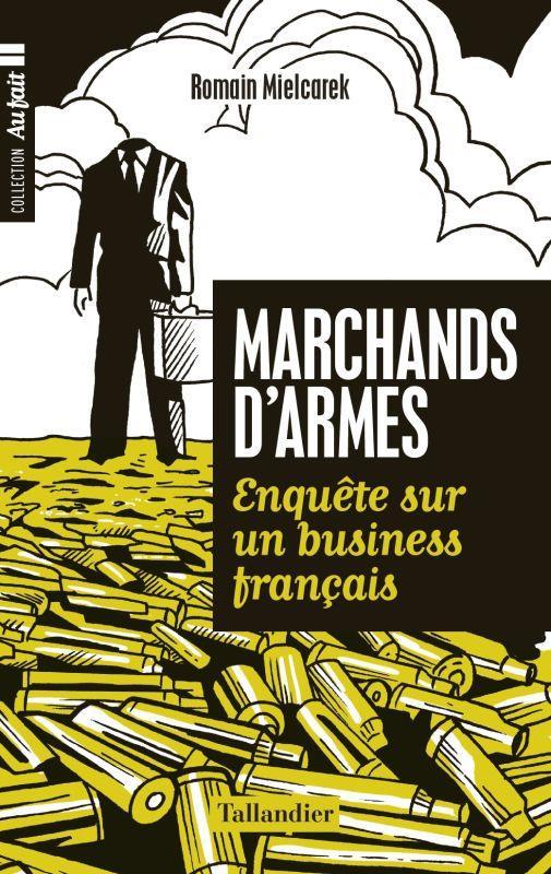 MARCHANDS D'ARMES