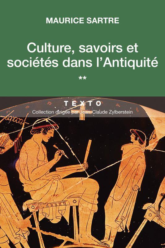 CULTURE, SAVOIRS ET SOCIETES DANS L'ANTIQUITE
