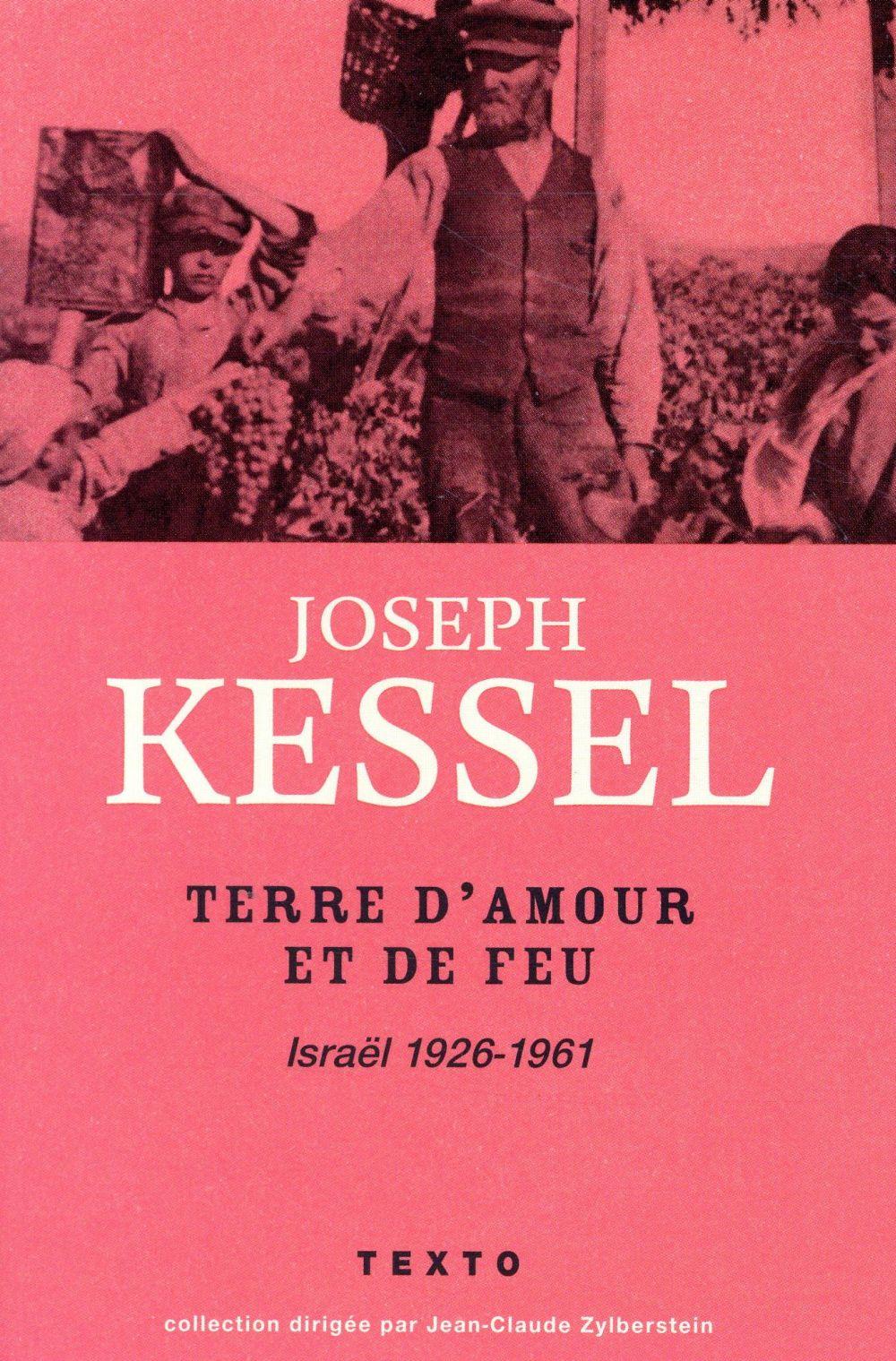 TERRE D'AMOUR ET DE FEU ISRAEL 1926-1961