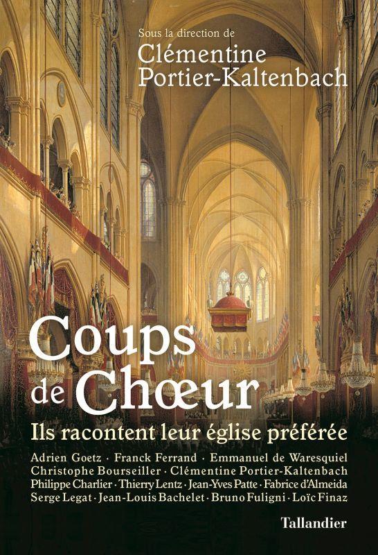 COUPS DE CHOEUR - ILS RACONTENT LEUR EGLISE PREFEREE