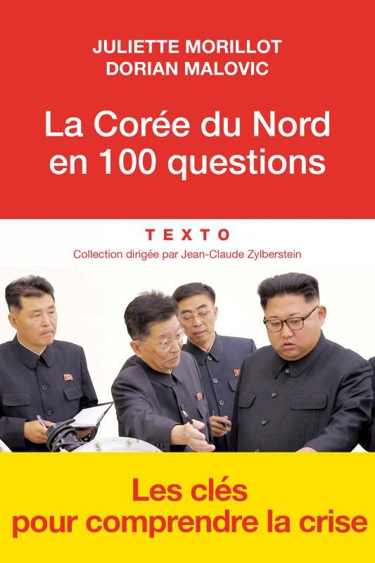 LA COREE DU NORD EN 100 QUESTIONS