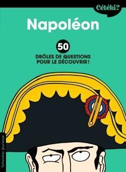 CETEKI NAPOLEON - DROLES DE QUESTIONS POUR LE DECOUVRIR!