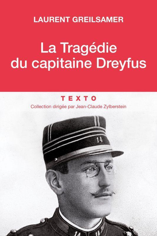LA TRAGEDIE DU CAPITAINE DREYFUS