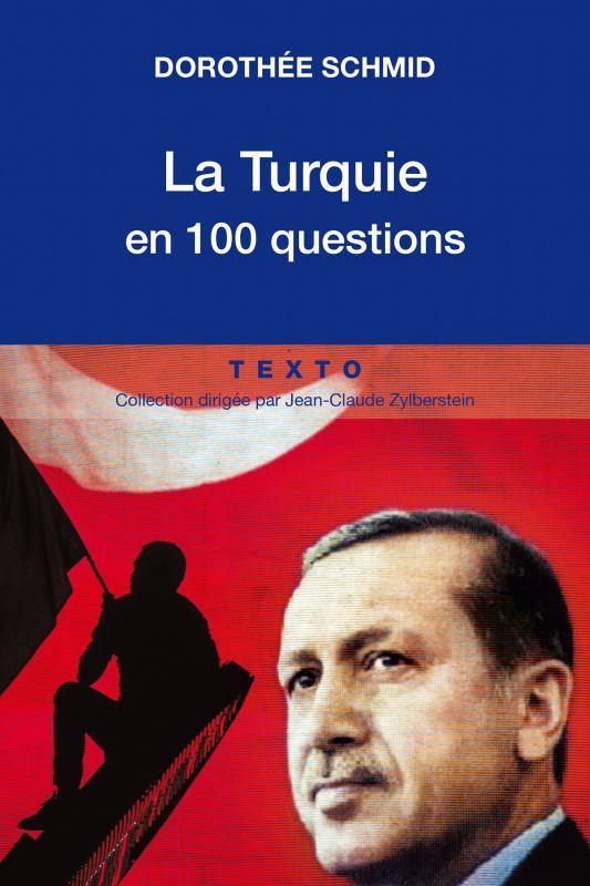 LA TURQUIE EN 100 QUESTIONS