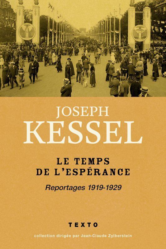 LE TEMPS DE L ESPERANCE REPORTAGES 1919-1929
