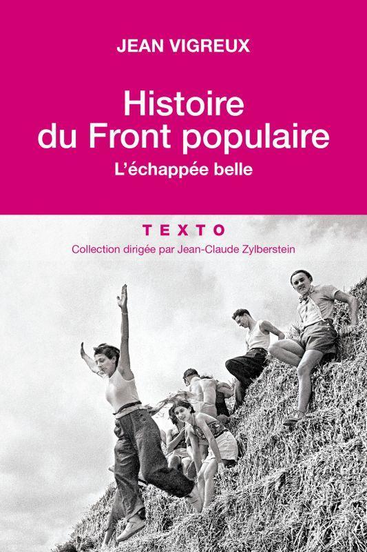 HISTOIRE DU FRONT POPULAIRE - L'ECHAPPEE BELLE