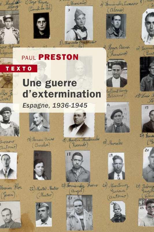 UNE GUERRE D'EXTERMINATION - ESPAGNE, 1936-1945