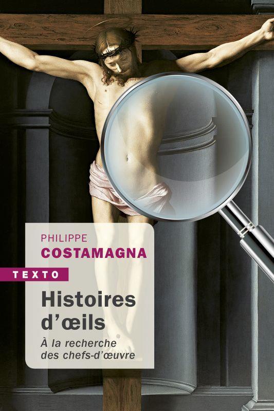 HISTOIRE D'OEILS - A LA RECHERCHE DES CHEFS-D'OEUVRE