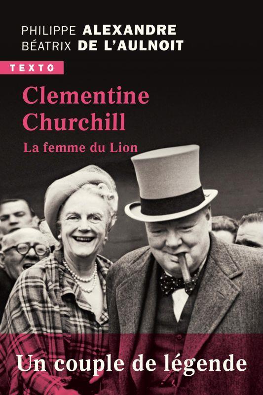 CLEMENTINE CHURCHILL - LA FEMME DU LION