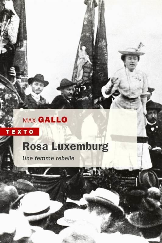 ROSA LUXEMBURG - UNE FEMME REBELLE