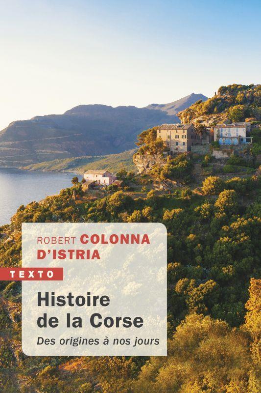 HISTOIRE DE LA CORSE - DES ORIGINES A NOS JOURS