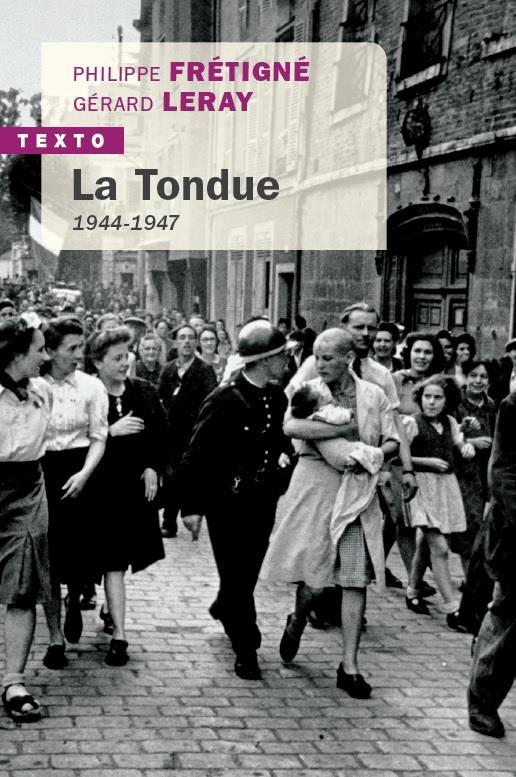 LA TONDUE - 1944-1947