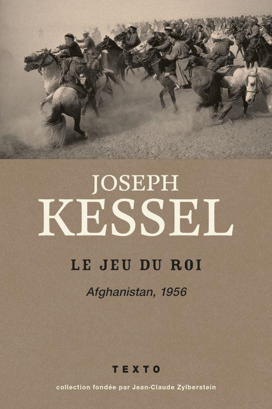 LE JEU DU ROI - AFGHANISTAN 1956