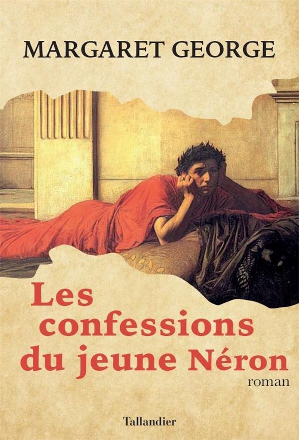 LES CONFESSIONS DU JEUNE NERON - ROMAN
