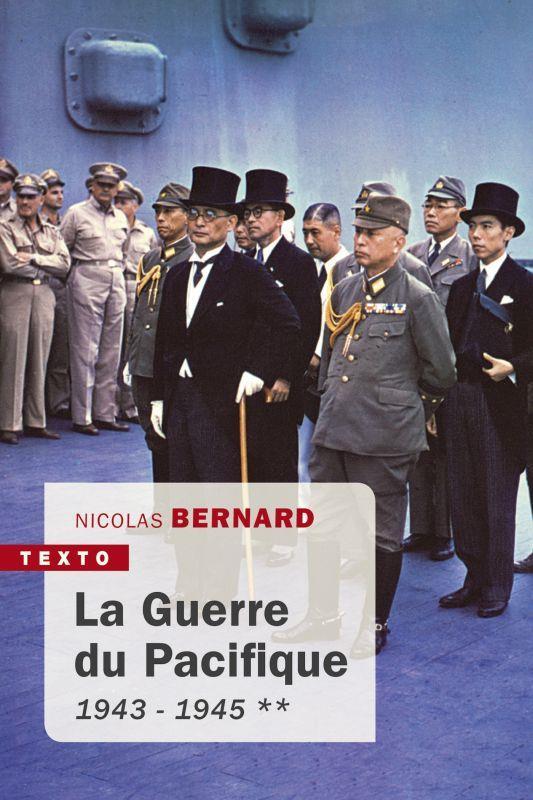 LA GUERRE DU PACIFIQUE TOME 2 - 1943 - 1945