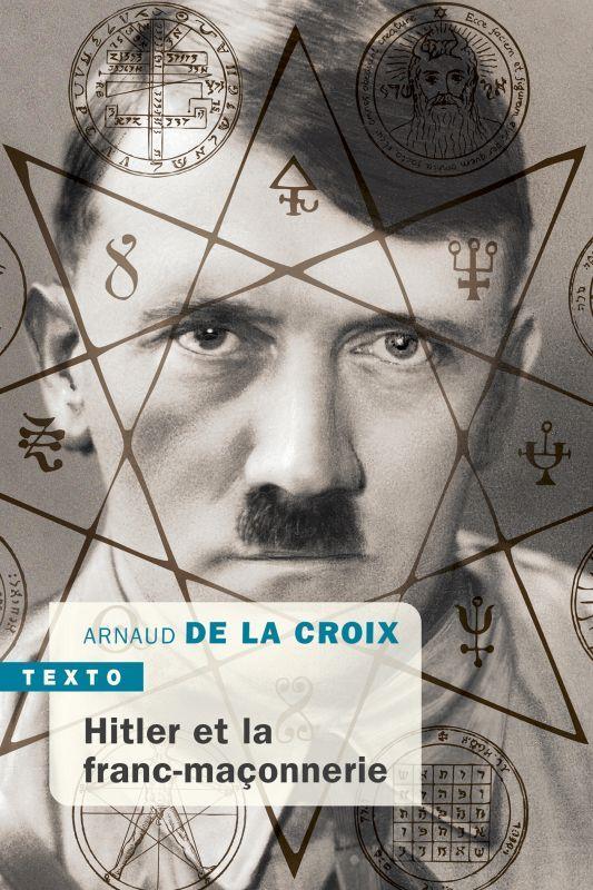 HITLER ET LA FRANC-MACONNERIE