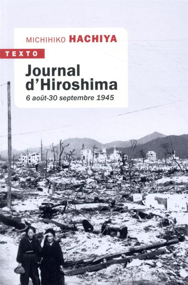 JOURNAL D'HIROSHIMA - 6 AOUT - 30 SEPTEMBRE 1945
