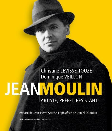 JEAN MOULIN - ARTISTE PREFET RESISTANT