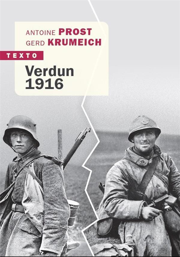 VERDUN 1916 - LA BATAILLE VUE DES DEUX COTES