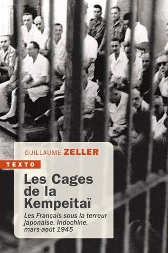 LES CAGES DE LA KEMPEITAI - LES FRANCAIS SOUS LA TERREUR