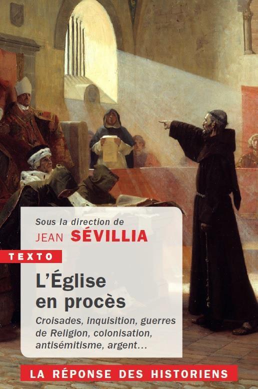 L'EGLISE EN PROCES - LA REPONSE DES HISTORIENS