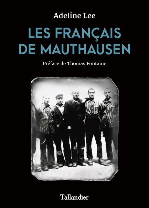 LES FRANCAIS DE MAUTHAUSEN
