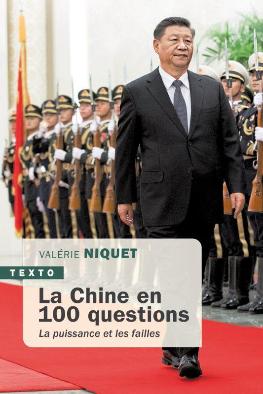 LA CHINE EN 100 QUESTIONS - LA PUISSANCE ET LES FAILLES