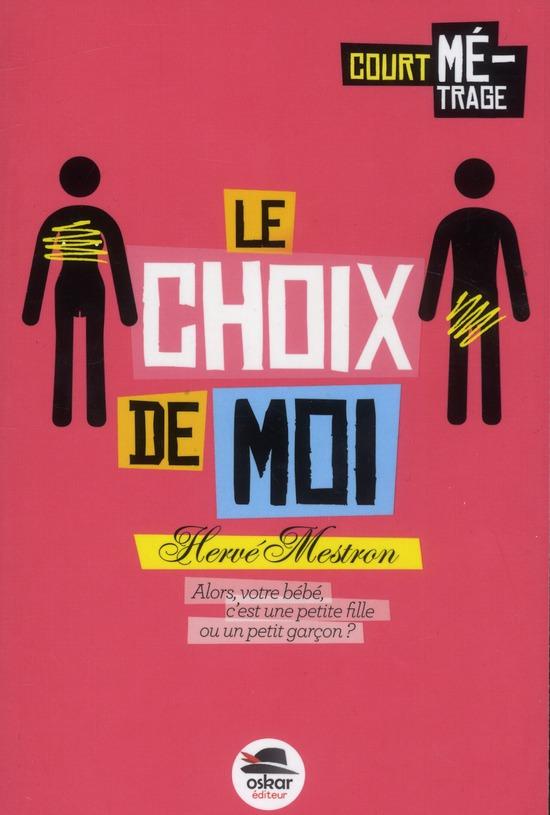 LE CHOIX DE MOI...