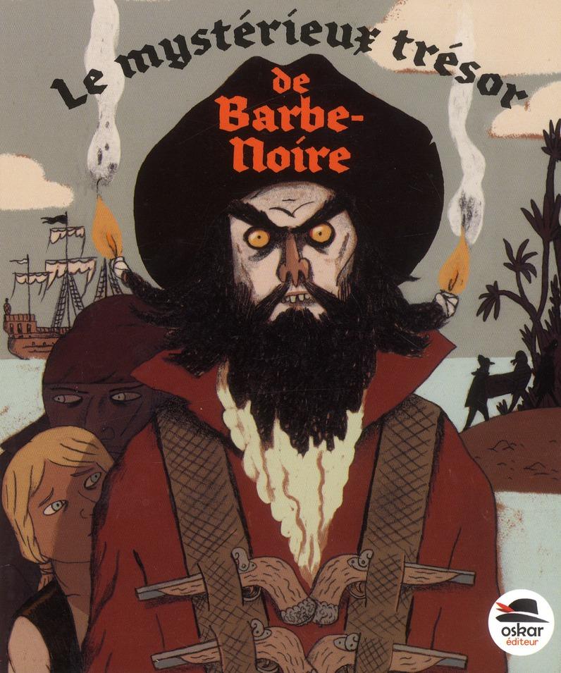 MYSTERIEUX TRESOR DE BARBE-NOIRE (LE)