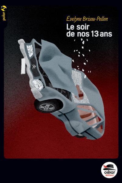 LE SOIR DE NOS 13 ANS - POCHE