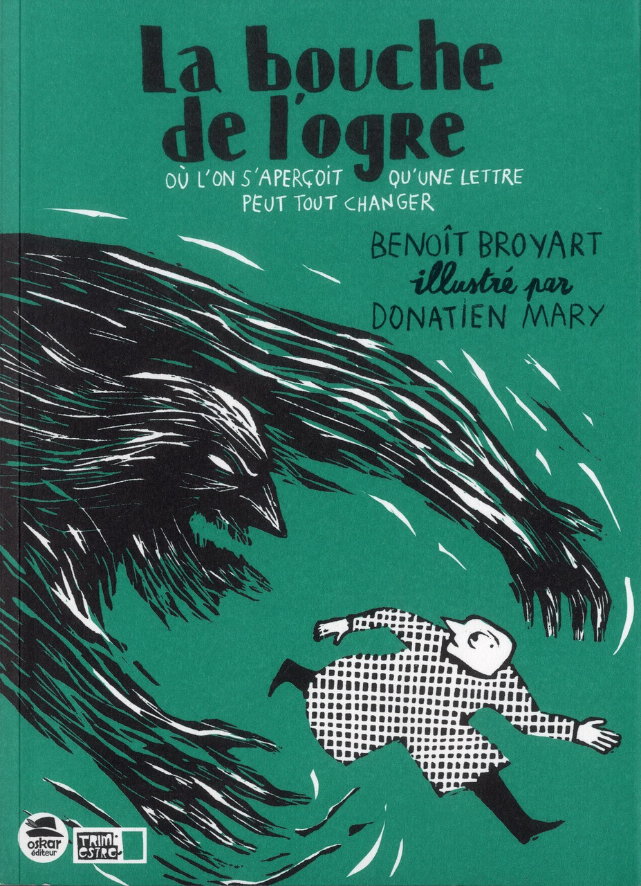 BOUCHE DE L'OGRE (LA)